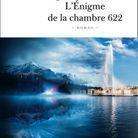 «L'énigme de la chambre 622», de Joël Dicker