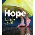 La Salle de bal, de Anna Hope