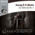 «Le Trône de Fer» de George R. R. Martin
