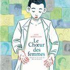 « Le choeur des femmes », d'après Martin Winkler, d'Aude Mermilliod (Le Lombard)