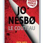 Le policier : «Le couteau», de Jo Nesbø, traduitdu norvégien par Céline Romand-Monnier (Gallimard)