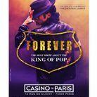 Forever », le spectacle hommage à Michael Jackson au Casino de Paris