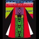 « L'Orient des femmes vu par Christian Lacroix »