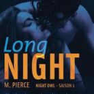 « Long Night » (Saison 1) M. Pierce