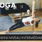30 minutes de yoga bikini (niveau intermédiaire)