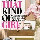 « Not that kind of girl, antiguide à l'usage des filles d'aujourd'hui », de Lena Dunham (Editions Belfond)