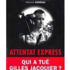 L'enquête sur la mort du journaliste Gilles Jacquier en Syrie